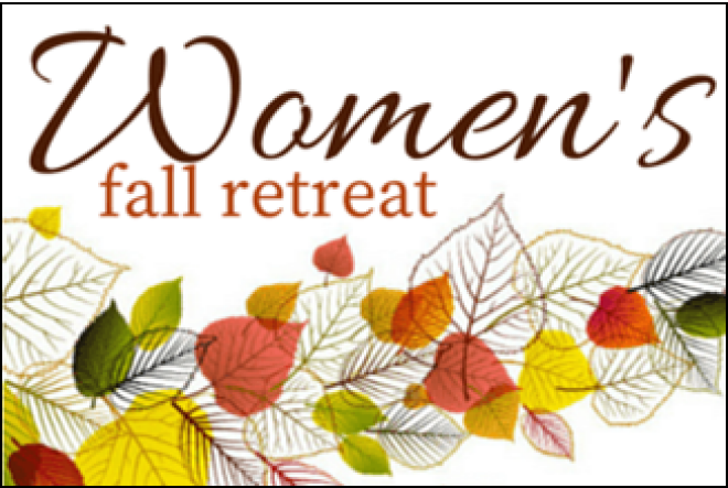 Ladies Fall Retreat - CANCELLED DUE TO COVID
